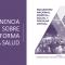 Ponencia actualizada sobre reforma a la salud para el Encuentro Nacional Sindical, Social y Popular Virtual del 11 y 12 de julio, 2020
