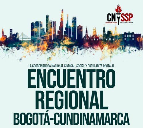 Encuentro Virtual Regional de Bogotá y Cundinamarca de la Coordinadora Nacional Sindical, Social y Popular, CNSSP